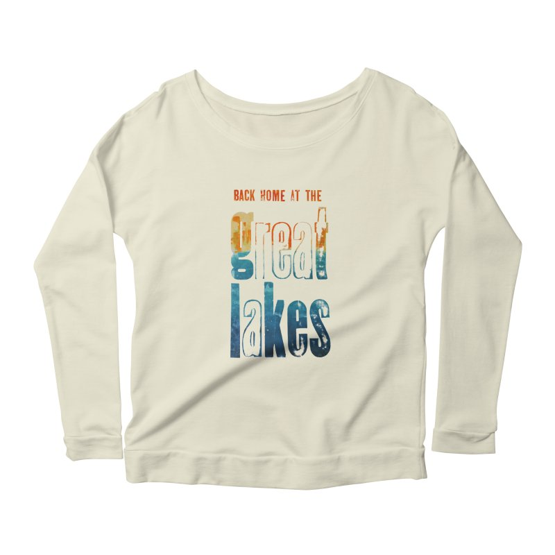 Back Home at the Great Lakes Women's Longsleeve Scoopneck  by Crantastic Graphics