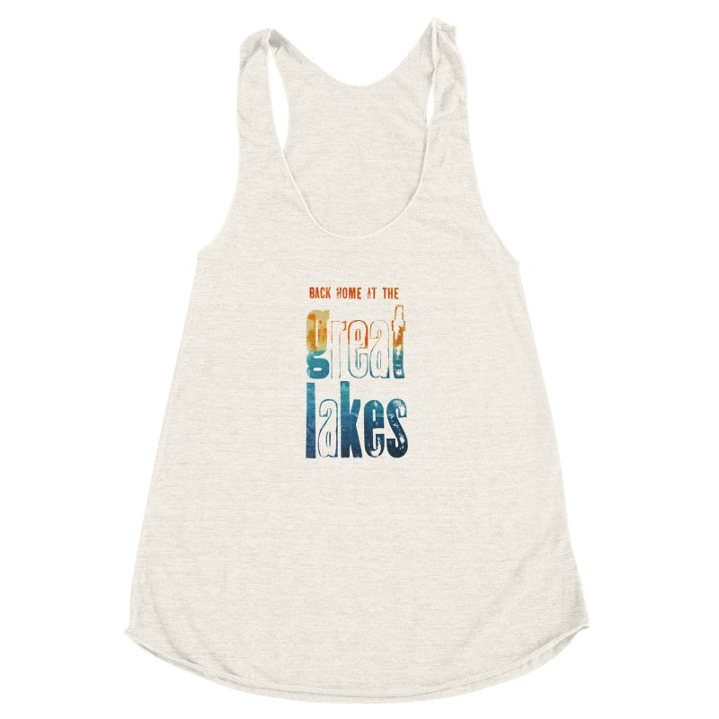 Back Home at the Great Lakes Women's Racerback Triblend Tank by Crantastic Graphics