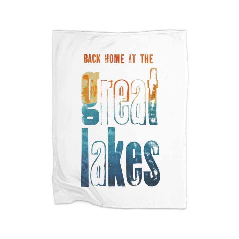 Back Home at the Great Lakes Home Blanket by Crantastic Graphics