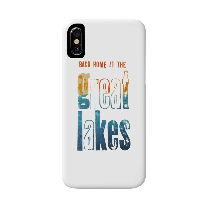 Back Home at the Great Lakes Accessories Phone Case by Crantastic Graphics