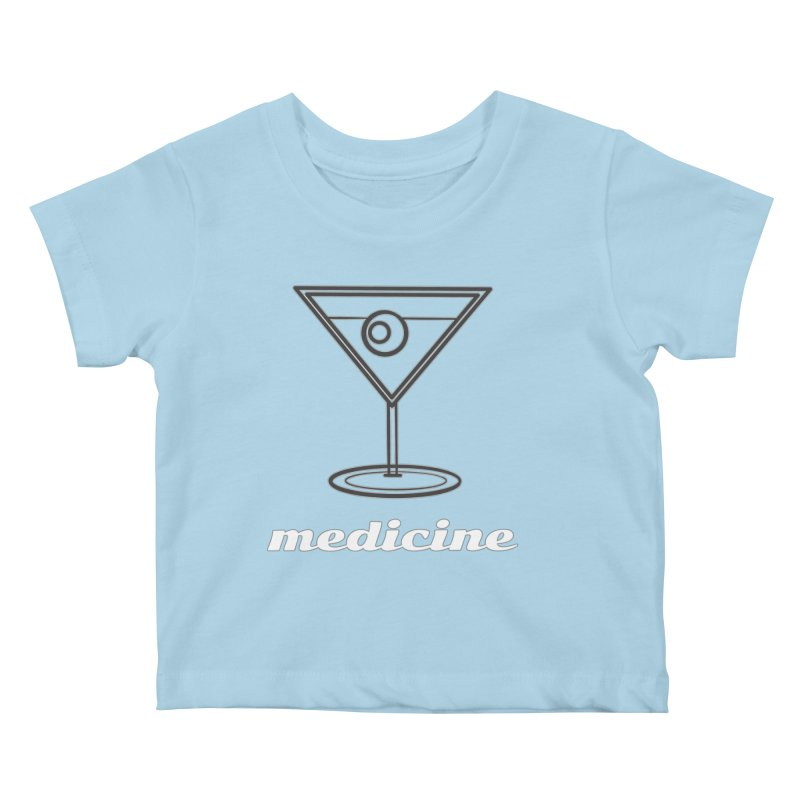 Martini Medicine Limited Kids Baby T-Shirt by Watch What Crappens