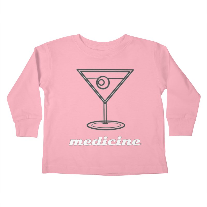 Martini Medicine Limited Kids Toddler Longsleeve T-Shirt by Watch What Crappens