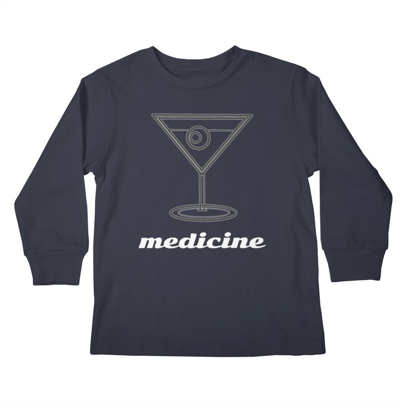 Martini Medicine Limited Kids Longsleeve T-Shirt by Watch What Crappens