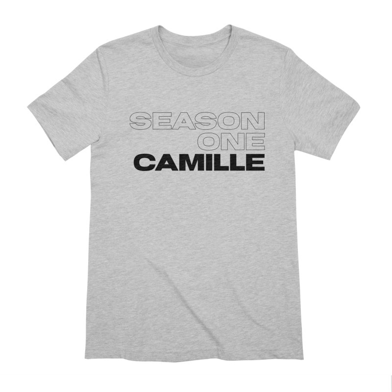 Season One Camille Limited Men's Extra Soft T-Shirt by Watch What Crappens