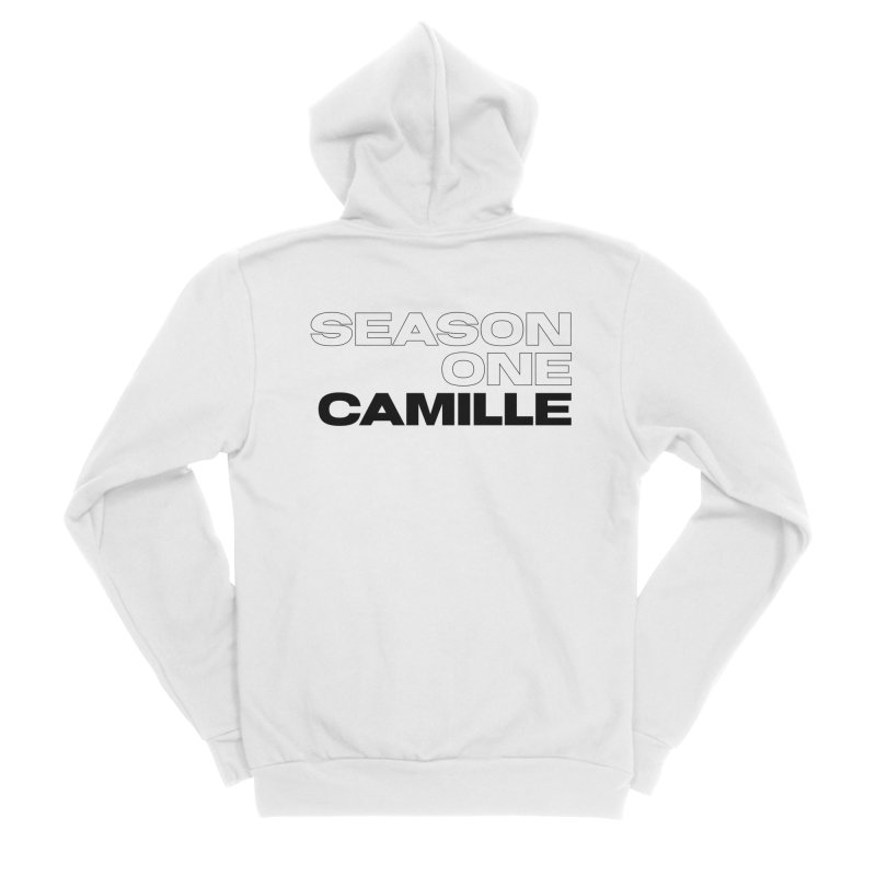 Season One Camille Limited Women's Sponge Fleece Zip-Up Hoody by Watch What Crappens