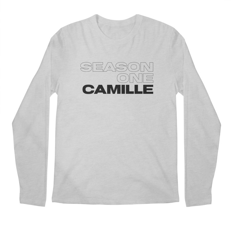 Season One Camille Limited Men's Regular Longsleeve T-Shirt by Watch What Crappens