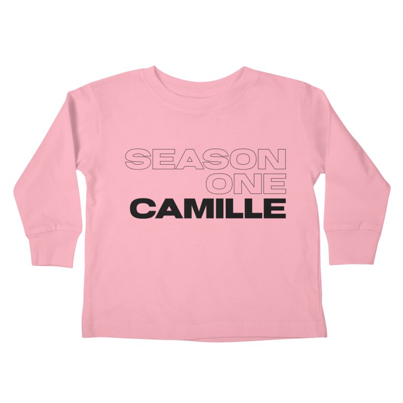 Season One Camille Limited Kids Toddler Longsleeve T-Shirt by Watch What Crappens