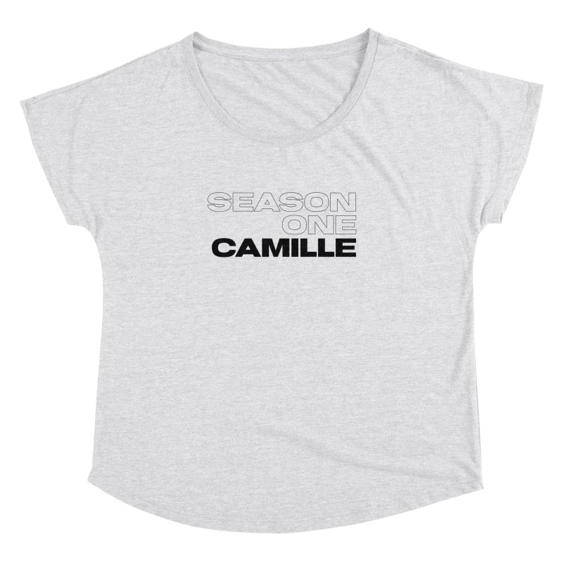 Season One Camille Limited Women's Dolman Scoop Neck by Watch What Crappens