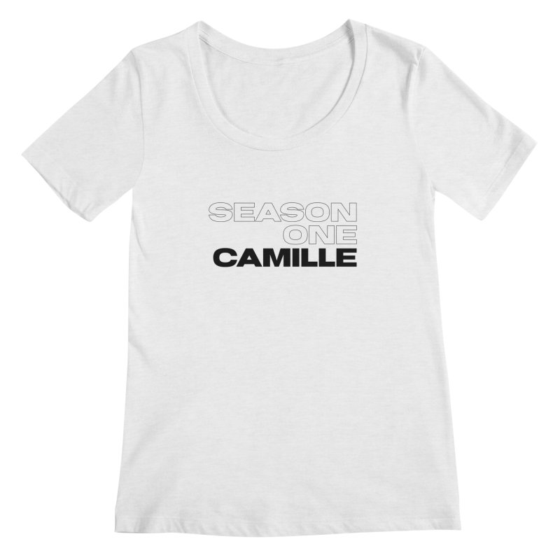 Season One Camille Limited Women's Regular Scoop Neck by Watch What Crappens