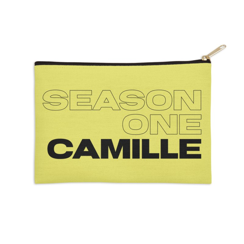 Season One Camille Limited Accessories Zip Pouch by Watch What Crappens