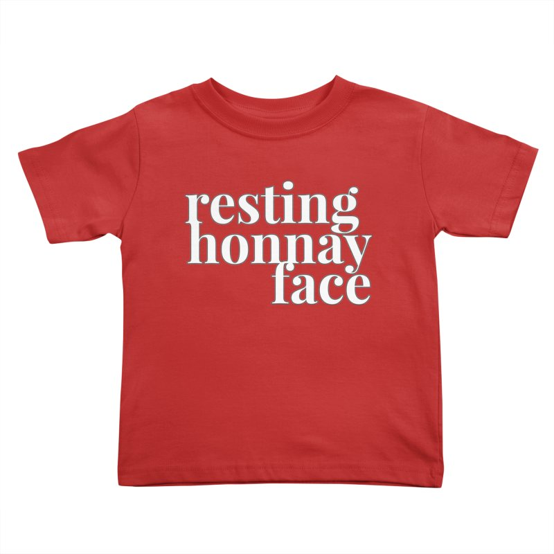 Resting Honnay Face Limited Kids Toddler T-Shirt by Watch What Crappens