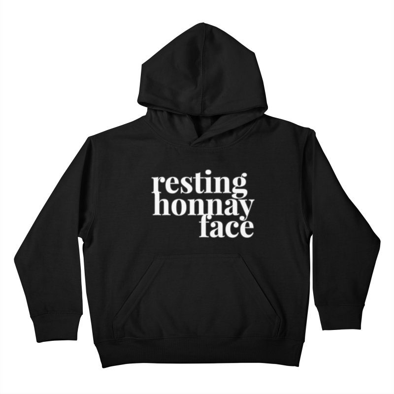 Resting Honnay Face Limited Kids Pullover Hoody by Watch What Crappens