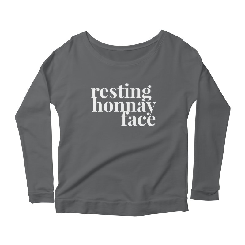 Resting Honnay Face Limited Women's Scoop Neck Longsleeve T-Shirt by Watch What Crappens