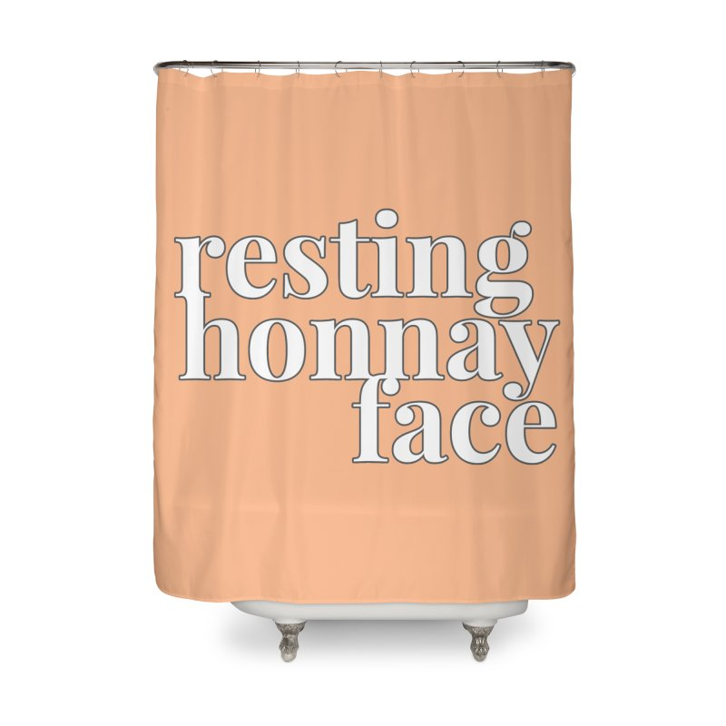 Resting Honnay Face Limited Home Shower Curtain by Watch What Crappens