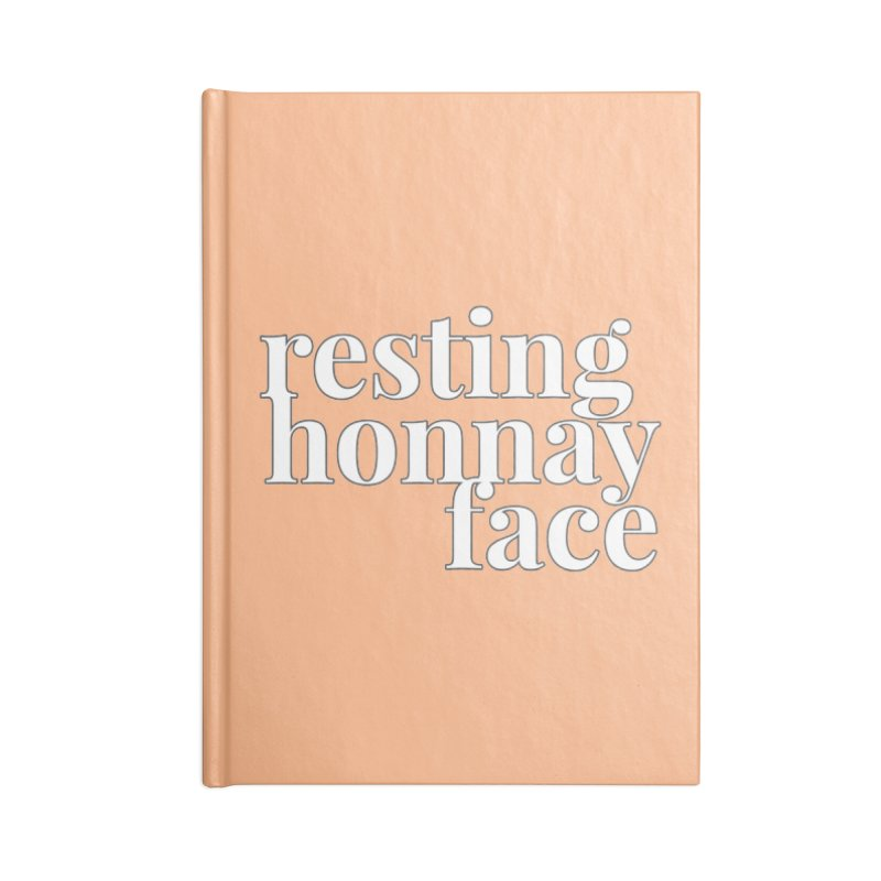 Resting Honnay Face Limited Accessories Blank Journal Notebook by Watch What Crappens