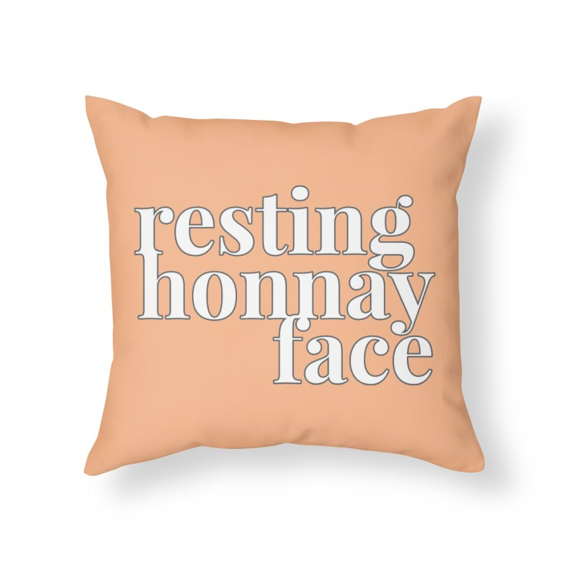Resting Honnay Face Limited Home Throw Pillow by Watch What Crappens