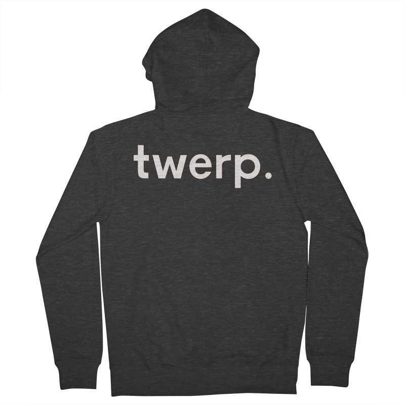 Twerp Limited Men's French Terry Zip-Up Hoody by Watch What Crappens