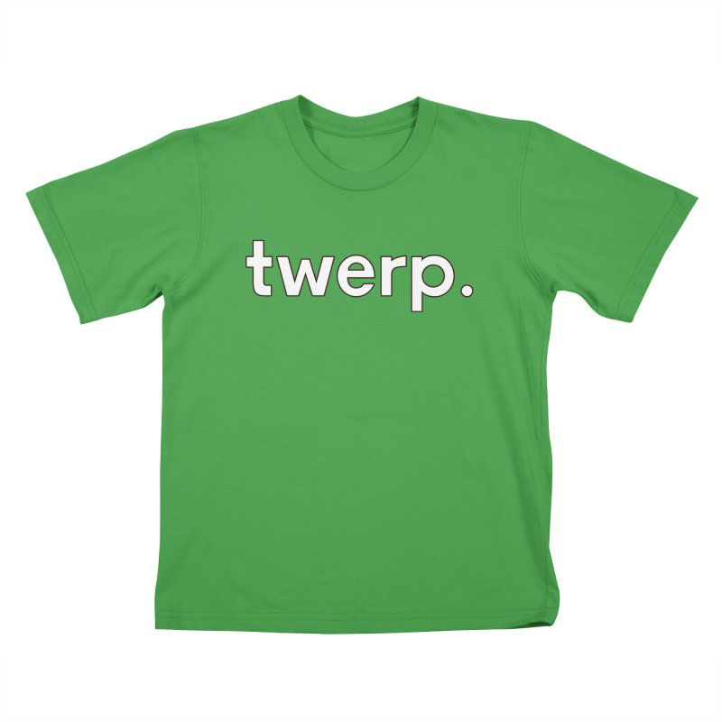 Twerp Limited Kids T-Shirt by Watch What Crappens