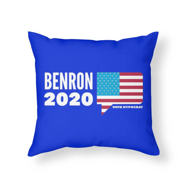 BenRon 2020 Vote Hypocrat Limited Home Throw Pillow by Watch What Crappens