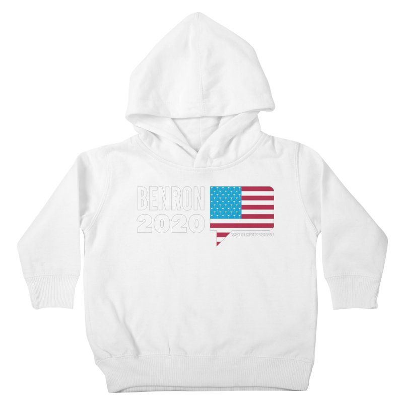 BenRon 2020 Vote Hypocrat Limited Kids Toddler Pullover Hoody by Watch What Crappens