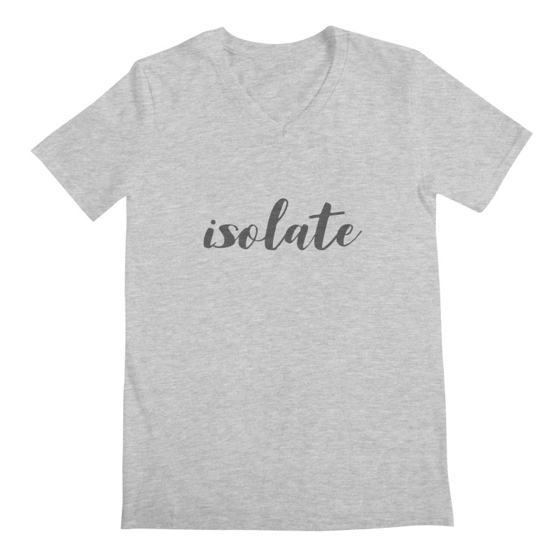 isolate Limited Men's Regular V-Neck by Watch What Crappens