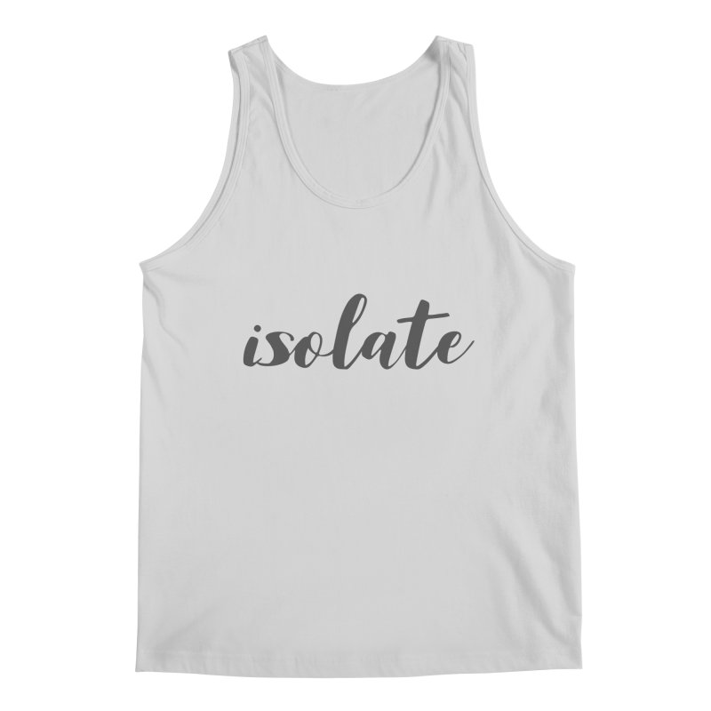 isolate Limited Men's Regular Tank by Watch What Crappens