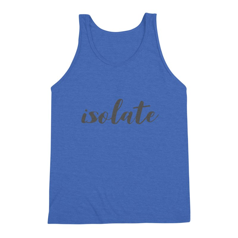 isolate Limited Men's Triblend Tank by Watch What Crappens