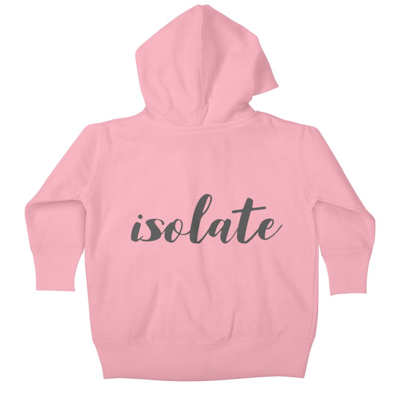 isolate Limited Kids Baby Zip-Up Hoody by Watch What Crappens