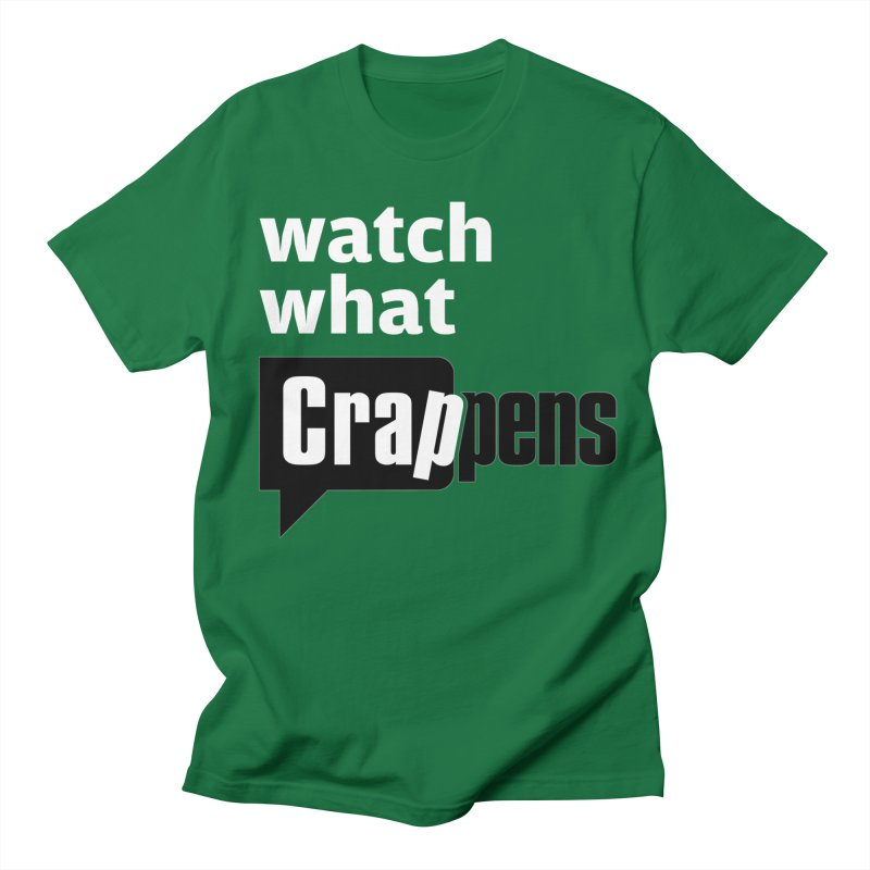 Crappens Shirts and Clothes Men's T-Shirt by Watch What Crappens