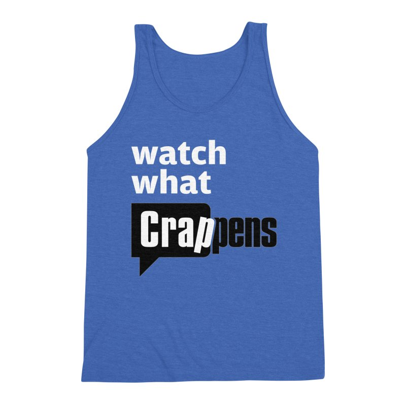 Crappens Shirts and Clothes Men's Triblend Tank by Watch What Crappens