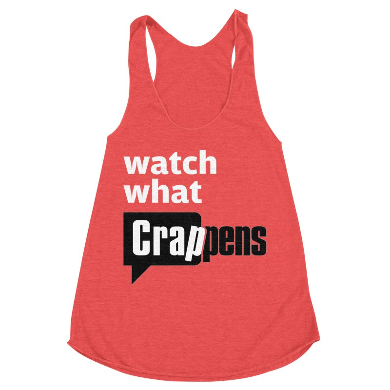 Crappens Shirts and Clothes Women's Racerback Triblend Tank by Watch What Crappens