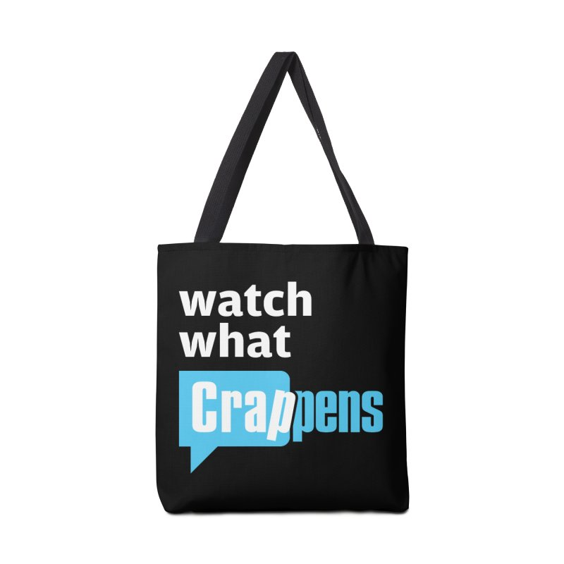 Crappens Totes and Bags Accessories Tote Bag Bag by Watch What Crappens