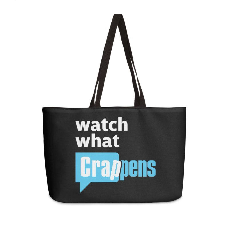 Crappens Totes and Bags Accessories Weekender Bag Bag by Watch What Crappens