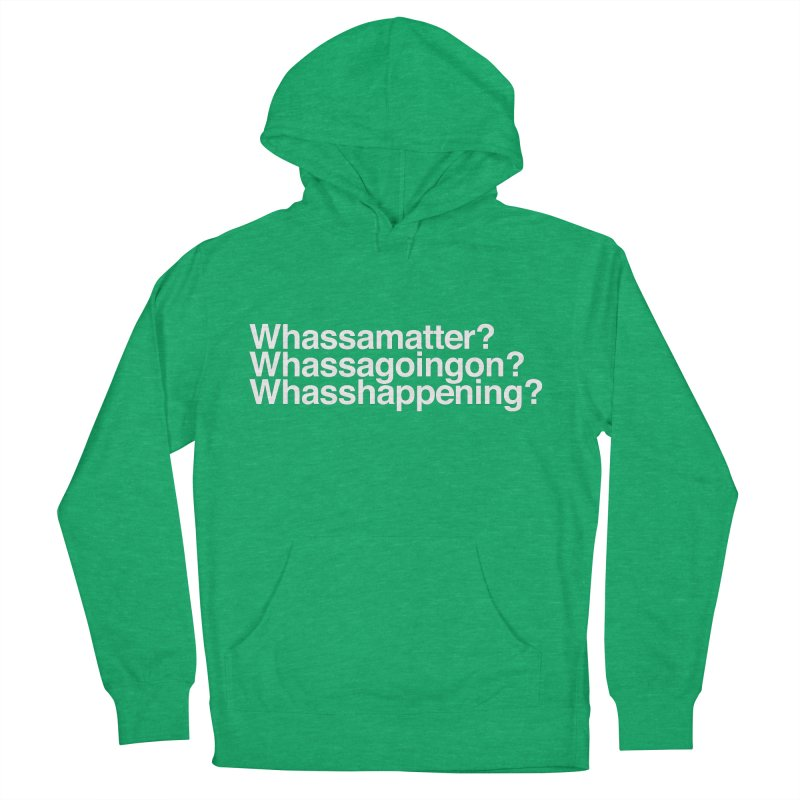 Whassamatter? Limited Men's French Terry Pullover Hoody by Watch What Crappens