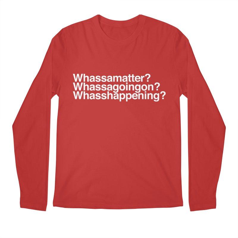 Whassamatter? Limited Men's Regular Longsleeve T-Shirt by Watch What Crappens