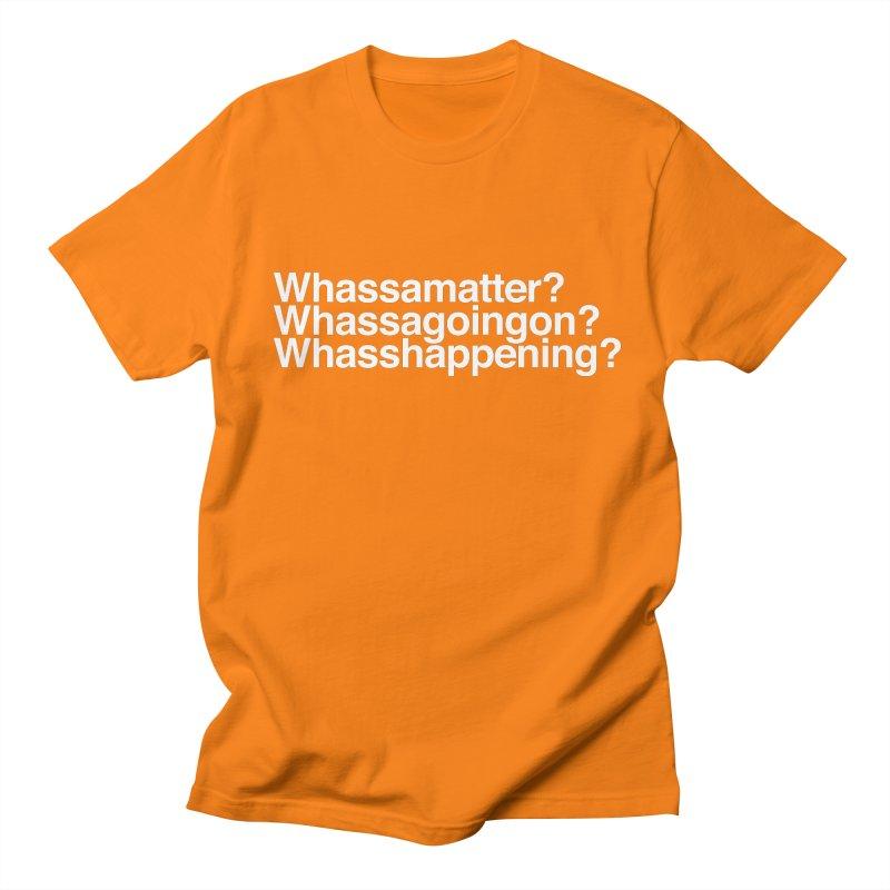 Whassamatter? Limited Women's Regular Unisex T-Shirt by Watch What Crappens