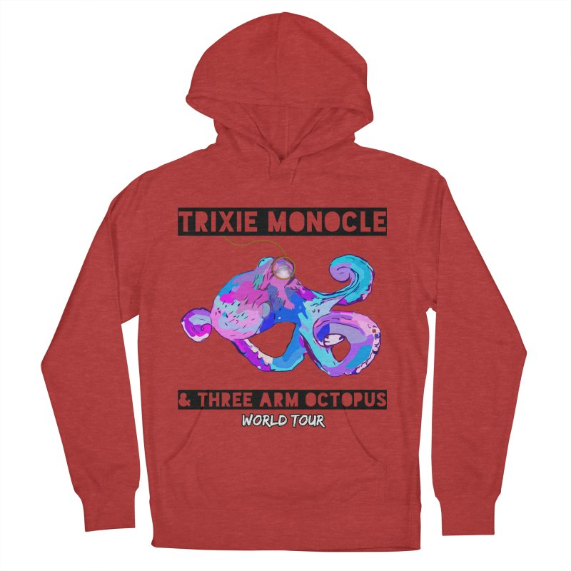 Trixie Monocle and Three Arm Octopus World Tour! Women's French Terry Pullover Hoody by Watch What Crappens