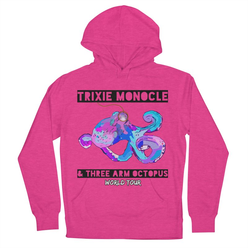 Trixie Monocle and Three Arm Octopus World Tour! Men's French Terry Pullover Hoody by Watch What Crappens