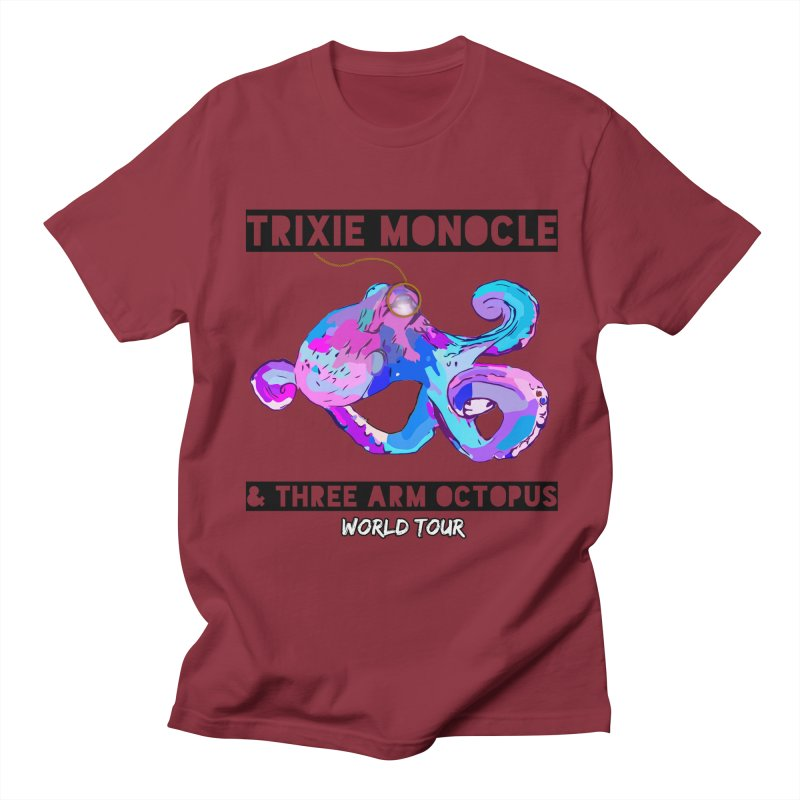 Trixie Monocle and Three Arm Octopus World Tour! Women's Regular Unisex T-Shirt by Watch What Crappens