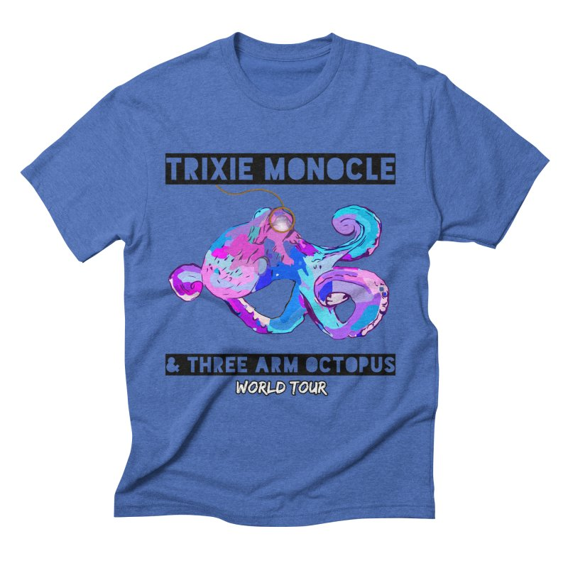 Trixie Monocle and Three Arm Octopus World Tour! Men's Triblend T-Shirt by Watch What Crappens