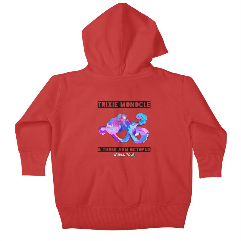 Trixie Monocle and Three Arm Octopus World Tour! Kids Baby Zip-Up Hoody by Watch What Crappens