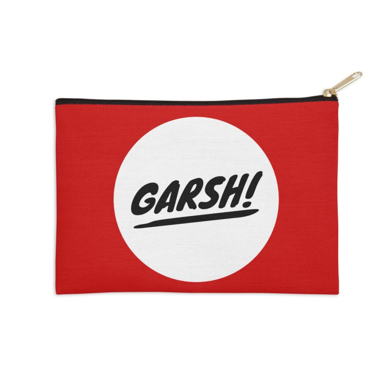 Garsh! Limited Accessories Zip Pouch by Watch What Crappens