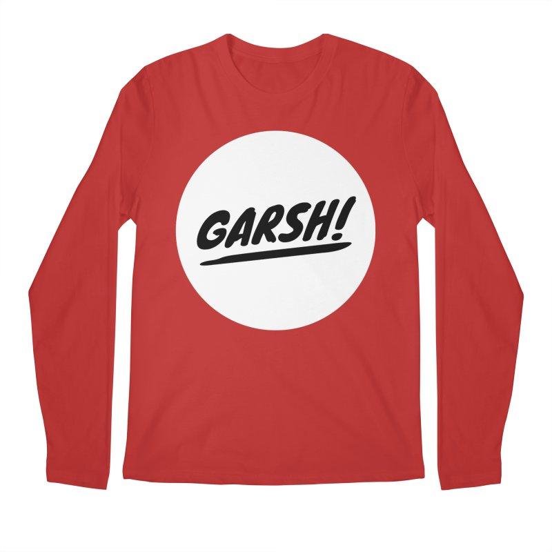 Garsh! Limited Men's Regular Longsleeve T-Shirt by Watch What Crappens