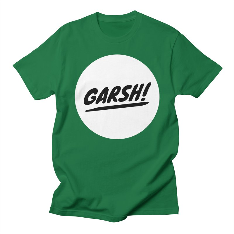 Garsh! Limited Men's Regular T-Shirt by Watch What Crappens