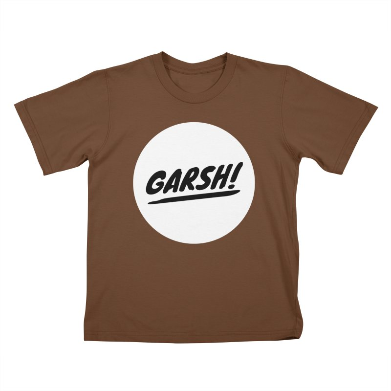 Garsh! Limited Kids T-Shirt by Watch What Crappens