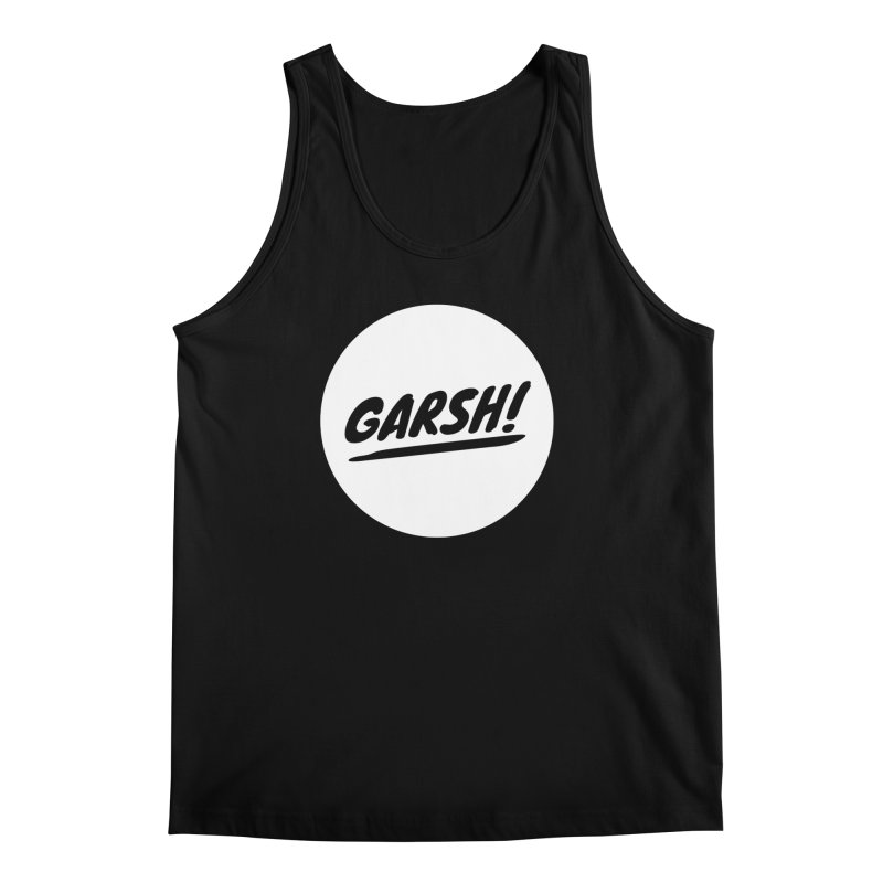 Garsh! Limited Men's Regular Tank by Watch What Crappens