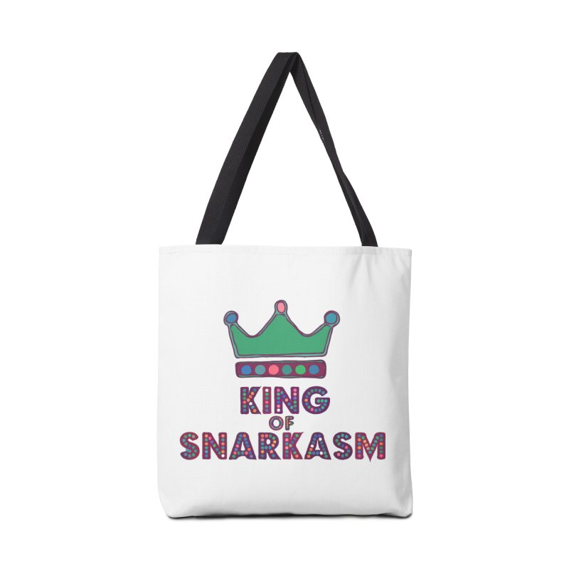 King of Snarcasm Limited Accessories Bag by Watch What Crappens