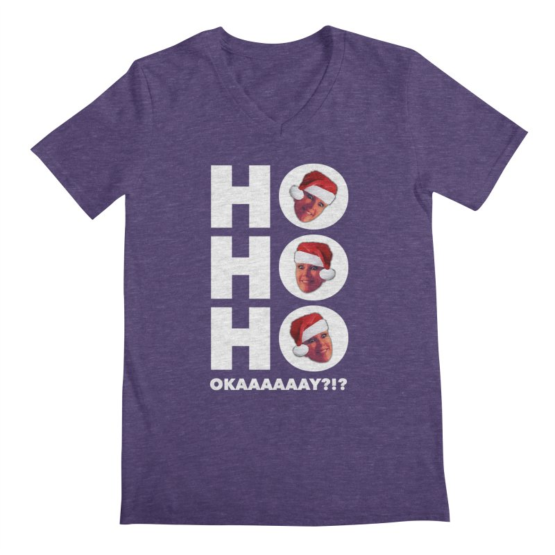 Ho Ho Ho Okaaay? Limited Men's Regular V-Neck by Watch What Crappens