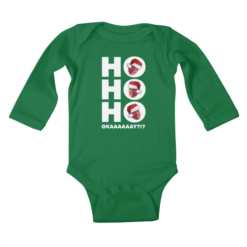Ho Ho Ho Okaaay? Limited Kids Baby Longsleeve Bodysuit by Watch What Crappens