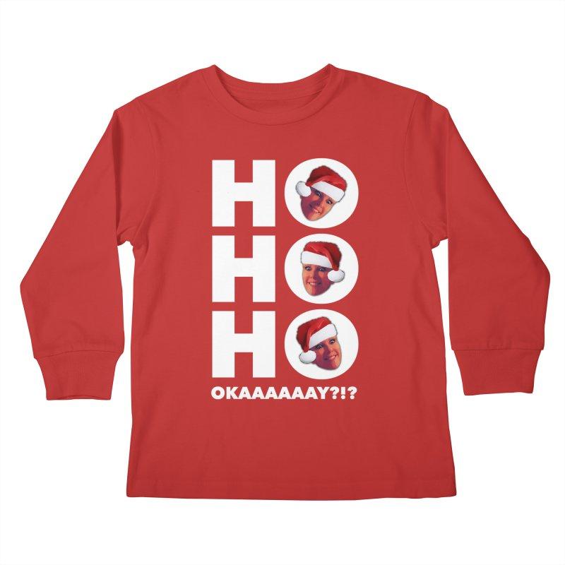 Ho Ho Ho Okaaay? Limited Kids Longsleeve T-Shirt by Watch What Crappens